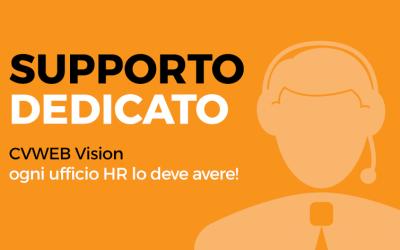 Supporto dedicato. CVWEB Vision: ogni ufficio HR lo deve avere!