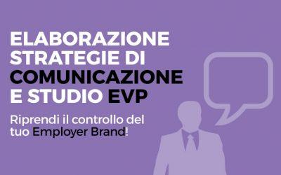Strategie di comunicazione e studio Employee Value Proposition (EVP)
