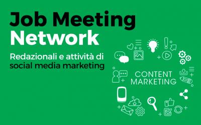 Job Meeting Network. Redazionali e attività di social media marketing