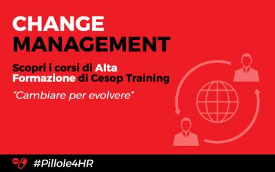 Change Management. Scopri gli innovativi corsi di alta formazione Cesop