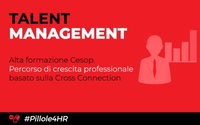 Talent Management. Scopri gli innovativi corsi di alta formazione Cesop