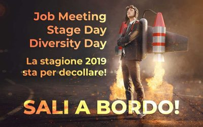 🚀 Job Meeting, Diversity Day, Stage Day. La stagione 2019 sta per decollare