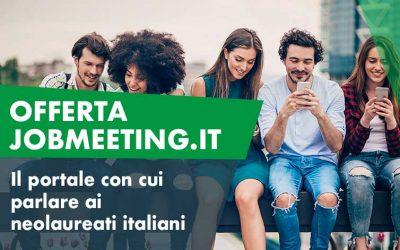 Job Meeting: il portale con cui parlare ai neolaureati italiani