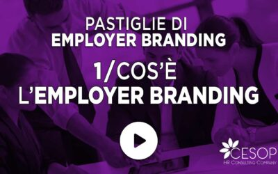 Pastiglia EB n. 1 – Cos'è l'Employer Branding
