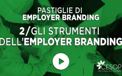 Pastiglia EB n. 2 – Gli Strumenti dell'Employer Branding