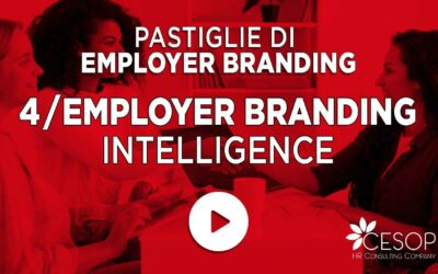Pastiglia EB n. 4 – Employer Branding Intelligence