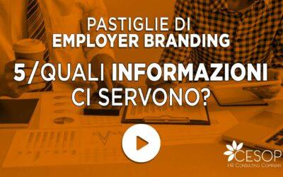 Pastiglia EB n. 5 – Quali informazioni ci servono per il nostro Employer Branding