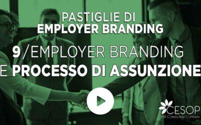 Pastiglia EB n. 9 – Employer Branding e Processo di Assunzione